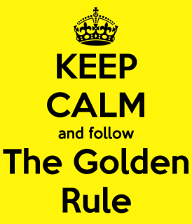 keep-calm-and-follow-the-golden-rule-17