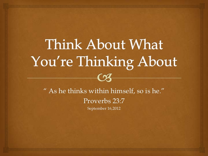 think-about-what-youre-thinking-about-1-728